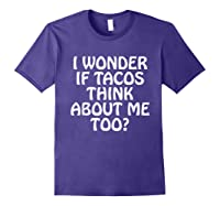 Wonder F Tacos Think About Me Too Shirts Purple