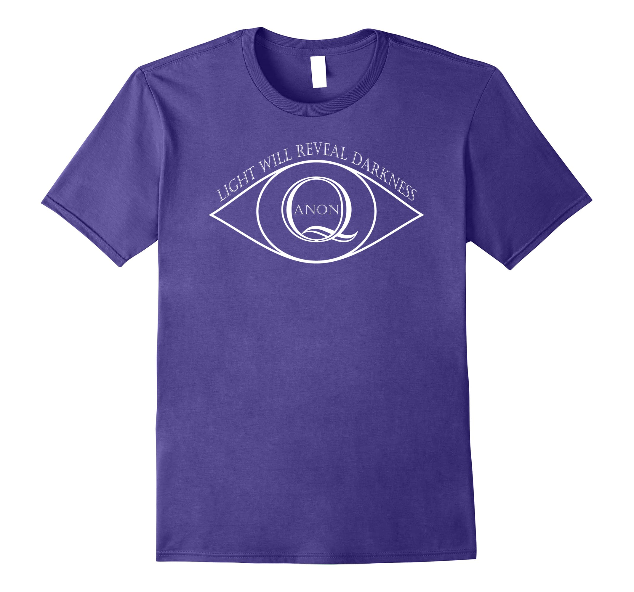 Q Anon Eyeball Light Will Reveal Darkness Patriotic T-shirt-RT
