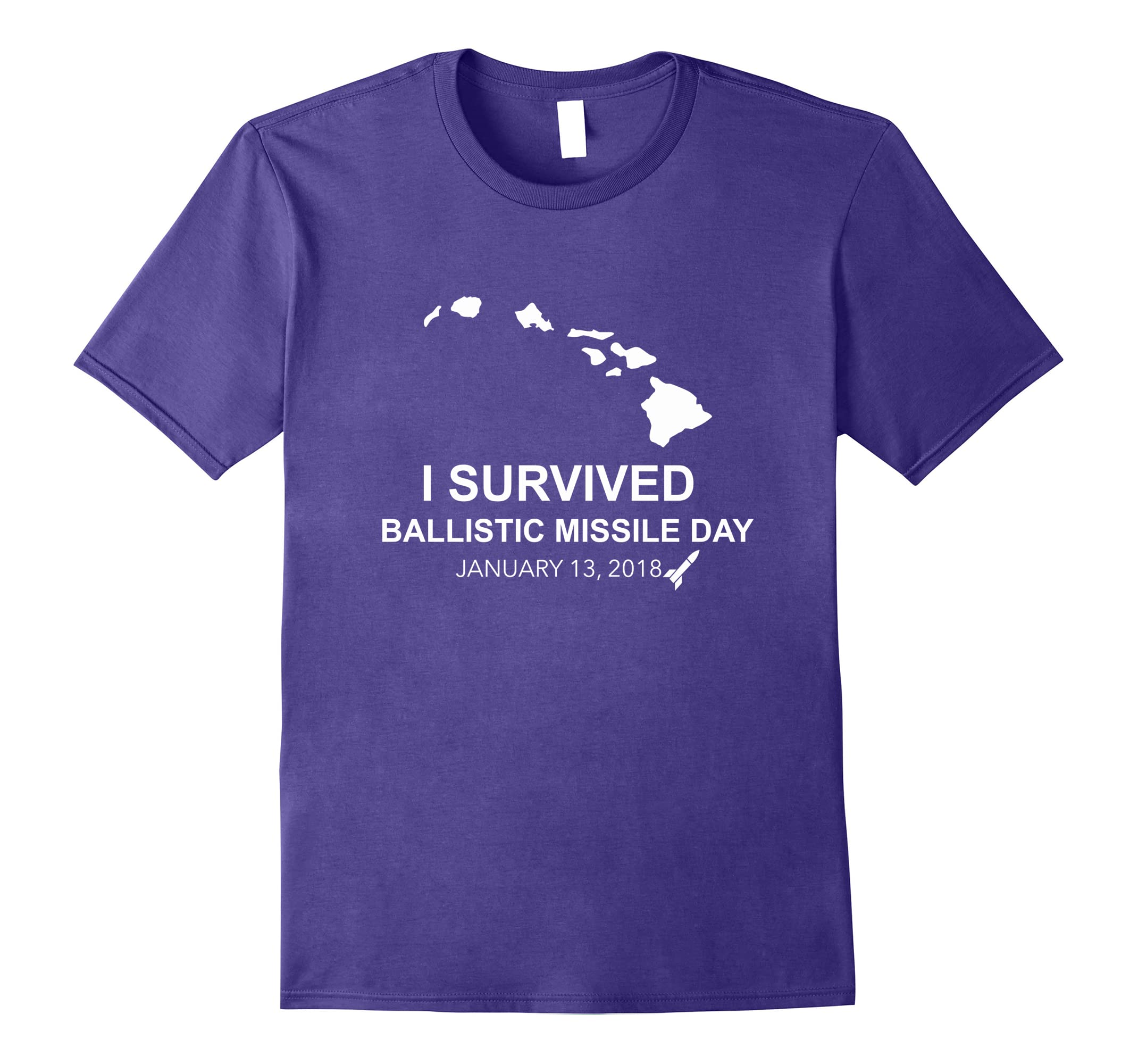 I survived Ballistic Missile Day Hawaii TEE Shirt-RT