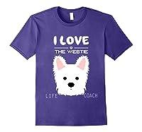 I Love My Dog The Westie T Shirt Girls Guys T Shirts Purple
