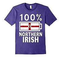 Northern Ireland Flag Shirt 100 Irish Battery Power Tee Purple