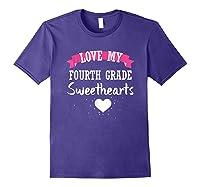 Tea Valentine Day Love My Fourth Grade Sweethearts Shirts Purple