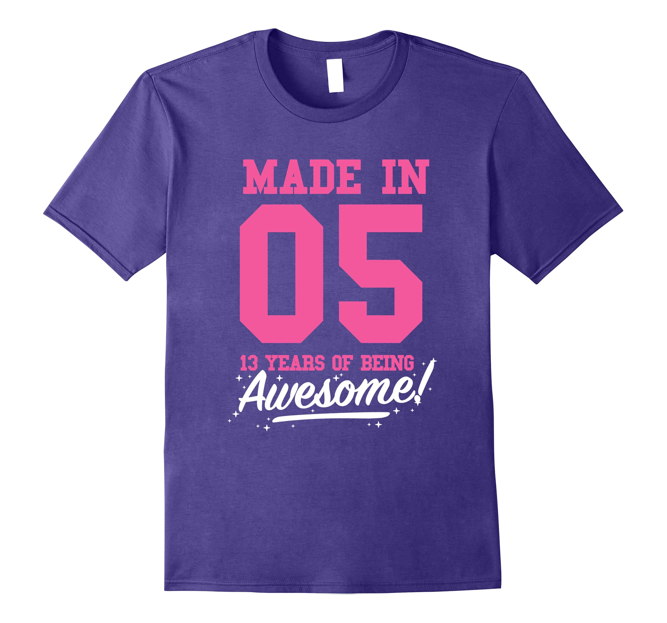 Made in 2005 awesome 13th birthday girl shirt pink t shirt for Made in t shirts