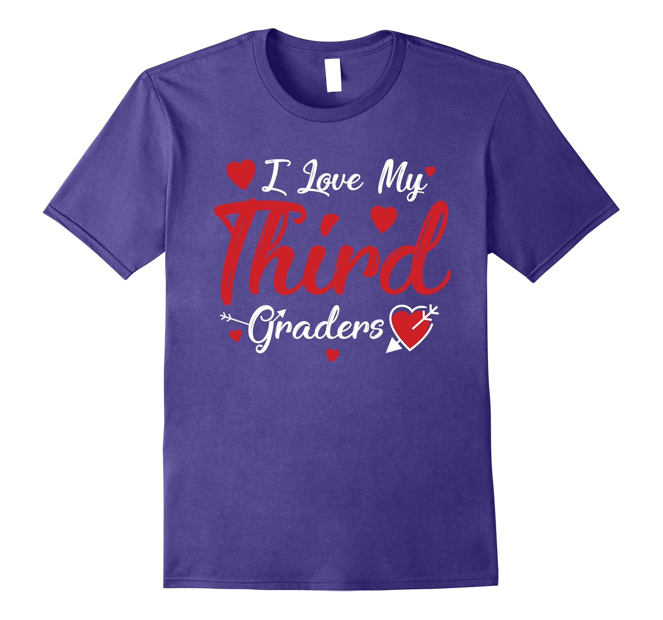 Third Graders Shirt Teacher Valentine-Newstyleth
