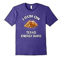I Run On Texas Energy Bars Funny Tamale T-shirt Purple