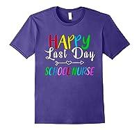 Happy Last Day Of School Nurse Tea Appreciation Students Shirts Purple