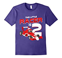 Race Car 2nd Birthday I This Little Racer Is 2 Years Old Shirts Purple