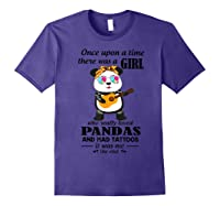 Once Upon A Time There Was A Girl Pandas And Tattoos Shirt Purple