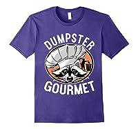 Funny Raccoon Dumpster Gourmet Shirts Purple