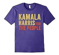 Kamala Harris For The People, President 2020 Shirts Purple