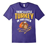 There's A Little Turkey In This Oven Shirt Thanksgiving Gift Purple