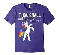Thou Shall Not Try Me Mood 24:7 Funny Unicorn Tshirt Gifts Purple