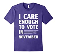 Midterm Election T Shirts I Care Enough To Vote In November Purple