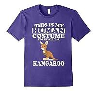 This Is My Human Costume I'm Really A Kangaroo Funny Shirts Purple
