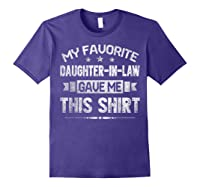My Favorite Daughter-in-law Gave Me This Shirt Father's Day T-shirt Purple