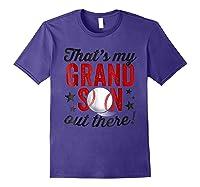 That's My Grandson Out There Baseball Grandpa Shirts Purple