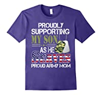 Supporting My Son As He Serves Proud Army Mom Mothers Shirts Purple