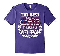 Veteran Father's Day Gift Best Dad Raises A Veteran Shirts Purple