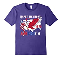 Happy Birthday America T-shirt 4th Of July Shirt Gift T-shirt Purple