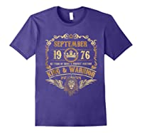 Sept 1976 42 Years Of Being A Mixture King Warrior Shirts Purple