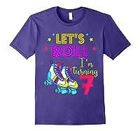 Let's Roll I'm Turning 7 Roller Skate 7 Birthday Shirts Purple