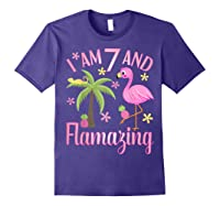 I Am 7 And Flamazing Shirt 7th Birthday Flamingo Lover Gift Purple