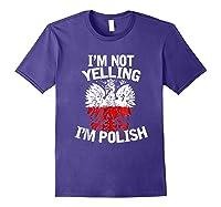 I M Not Yelling I M Polish Eagle T Shirt Dyngus Day Polska Purple