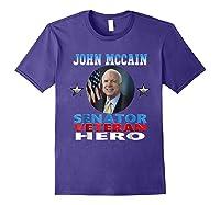 John Mccain Senator Veteran Hero Shirts Purple