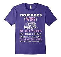 Trucker Wife Shirt Not Imaginary Truckers Wife T Shirts Purple