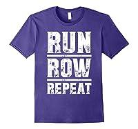 Run Row Repeat Ness Gym Workout Gift Shirts Purple