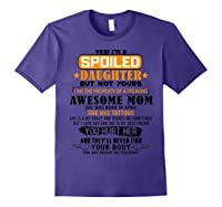 Yes I'm A Spoiled Daughter Of An April Tattoos Mom Shirts Purple