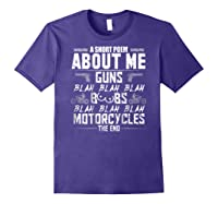 A Short Poem About Me Gun Motorcycles The End Shirts Purple