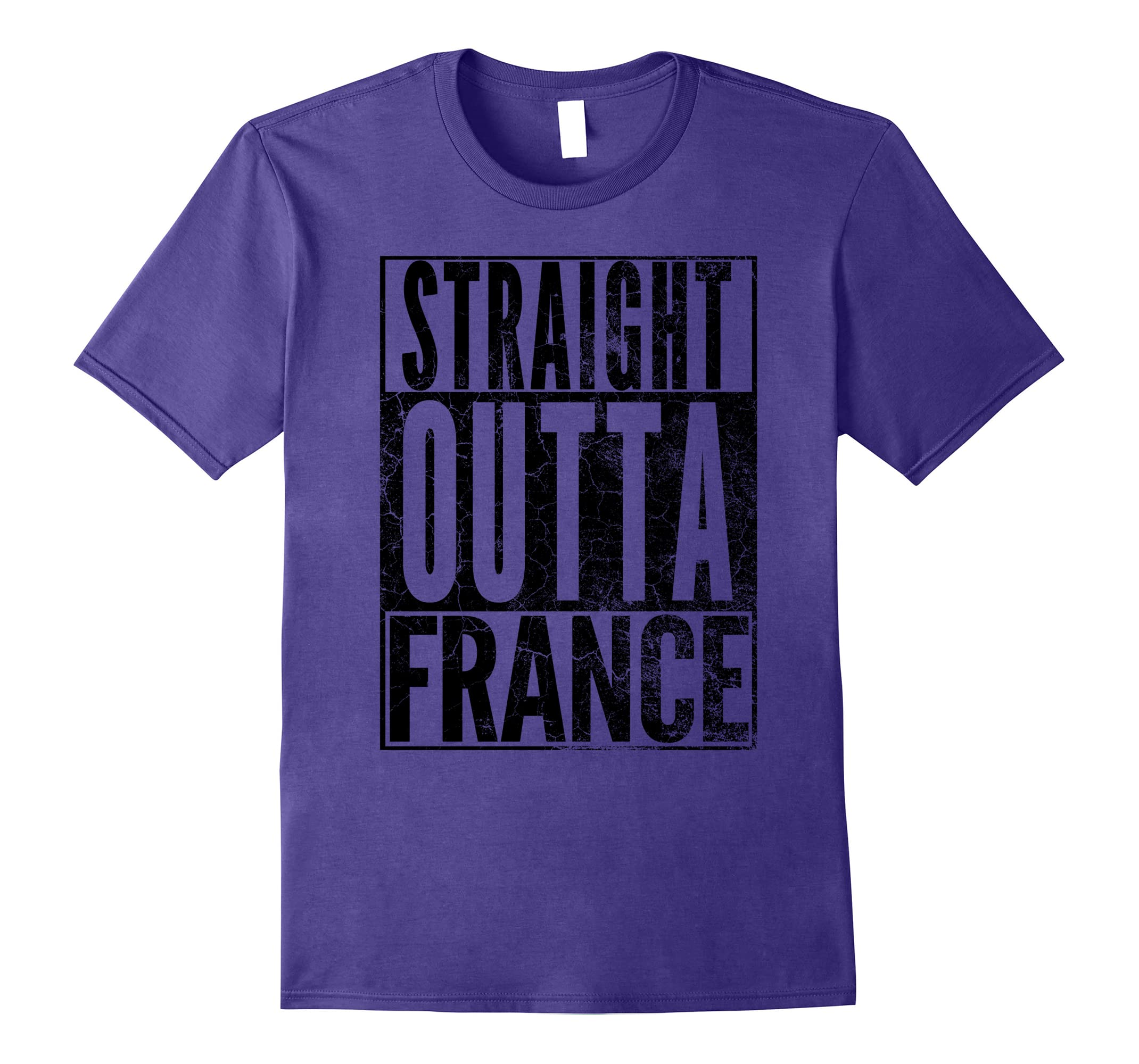 STRAIGHT OUTTA FRANCE FUNNY NOVELTY APPAREL SHIRT GIFT-RT