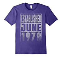 Established Since June 1978 Straight Outta Aged 41 Years Old Shirts Purple