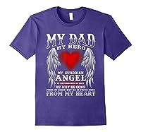 My Dad, My Hero, My Guardian Angel Father's Day Shirts Purple