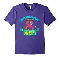 Celebrate Iwd (march 8) - International Day T-shirt Purple