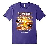 Christian Prayer Bible Verse Psalms 5 2 Quote T Shirt Purple