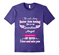 My Sister, My Hero, My Guardian Angel Gift Mother Day Pullover Shirts Purple