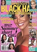 Sophisticate's Black Hair Styles and Care guide June 2019