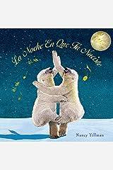 La Noche En Que Tú Naciste (On the Night You Were Born) Kindle Edition