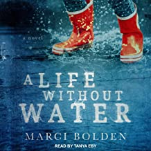 A Life Without Water: Life Without Water, Book1