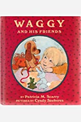 Waggy and His Friends Hardcover