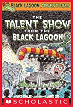 The Talent Show from the Black Lagoon (Black Lagoon Adventures #2) (Black Lagoon Adventures series)