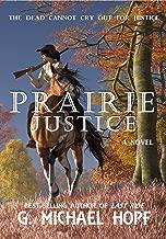 Prairie Justice: Western Gunslinger Fiction (The Bounty Hunter Book 3)