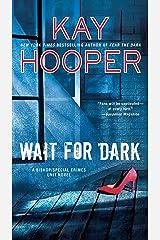 Wait for Dark (Bishop/Special Crimes Unit Book 17) Kindle Edition