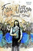 Fox Vision - Year 172: Spring