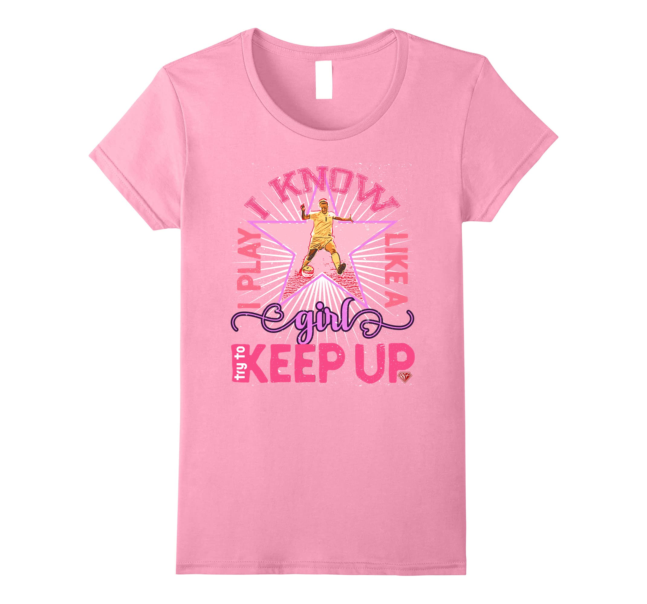 Soccer shirt for girls - I play like a girl try to keep up-RT