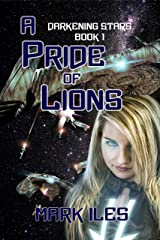 A Pride of Lions (Darkening Stars Book 1) Kindle Edition