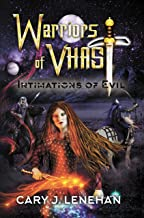 Intimations of Evil (Warriors of Vhast Book 1)