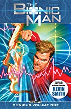 The Bionic Man Omnibus Vol. 1 (English Edition)